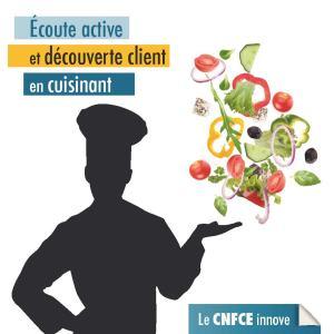 Formation écoute active et découverte client en cuisinant